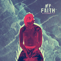 My Faith by Alecarbazzy