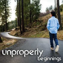 Beginnings by Unproperly