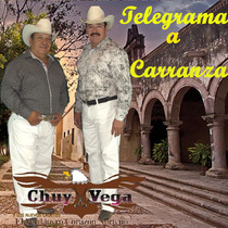 Telegrama a Carranza by Chuy Vega