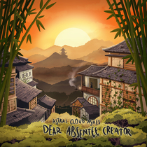 Dear Absentee Creator by Astral Cloud Ashes