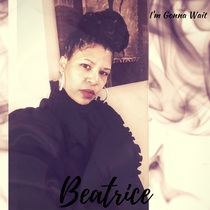 I'm Gonna Wait by Beatrice