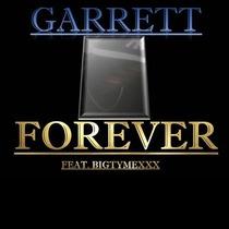 Forever (feat. Bigtymexxx) by Garrett