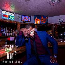 Tahitian Blues by Family Thief
