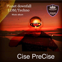 Planet Downfall by Cise PreCise