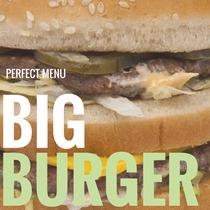 Perfect Menu by Big Burger