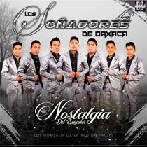 La Nostalgia del Soñador by Los Soñadores De Oaxaca
