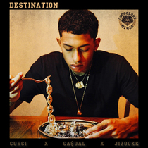 Destination by Curci, Ca$ual & Jizockk