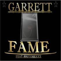 Fame (feat. Bigtymexxx) by Garrett