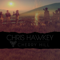 Cherry Hill by Chris Hawkey