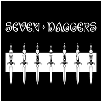 Seven Daggers by Seven Daggers