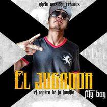 El Rapero de la Familia (Mixtape) by ELJugador FlyBoy