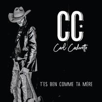 T`es ben comme ta mère by Carl Cadorette