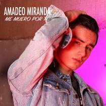 Me Muero por Ti by Amadeo Miranda
