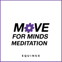 Move for Minds Meditation (feat. Michael Gervais) by Bob Roth