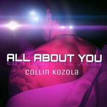 All About You by Collin Kozola