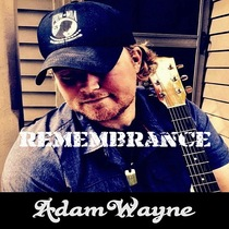 Remembrance by Adam Wayne