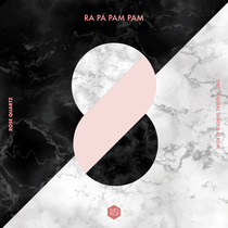 Ra Pa Pam Pam by Rose Quartz