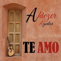 Te Amo by Ahiezer Aguilar