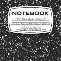 Is Everybody Happy? by Dan Fox & the Faded Stories