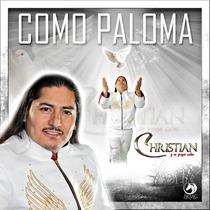 Como Paloma by Christian Y Su Grupo Celos