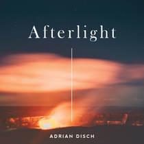 Afterlight by Adrian Disch