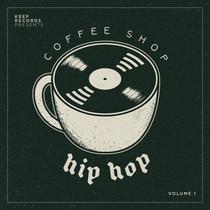 Coffee Shop Hip Hop, Vol. 1 by Keep Records