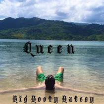 Queen by Big Booty Batesy