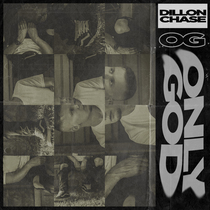 O.G. (Only God) by Dillon Chase