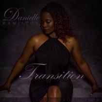 Transition by Danielle Hamilton