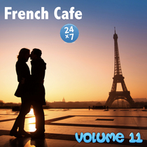 French Cafe Collection, vol. 11 by French Cafe 24 x 7