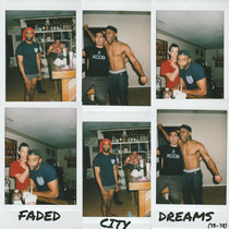 Faded City Dreams by Family Thief
