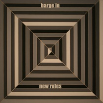 New Rules by Barge In