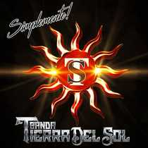 Porque Tú Eres by Simplemente Banda Tierra Del Sol
