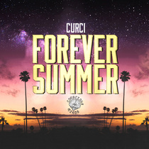 Forever Summer (Remastered) by Curci