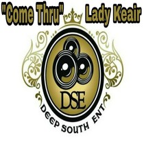 Come Thru by Lady Keair