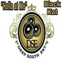 Holla at Me by Black Kat