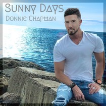 Sunny Days by Donnie Chapman
