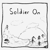 Soldier On by Artistic Rage
