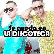 Se Queda en la Discoteca by Golpe A Golpe