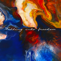 Falling Into Freedom (feat. Liz Swenson) by Astronauts Worship
