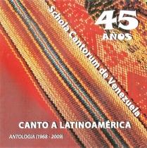 Canto a Latinoamérica by Schola Cantorum de Venezuela
