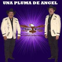 Una Pluma de Angel by Chuy Vega