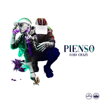 Pienso by Cojo Crazy