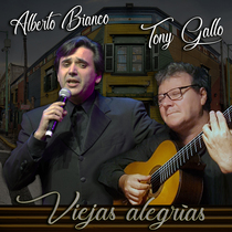 Viejas Alegrias by Alberto Bianco & Tony Gallo