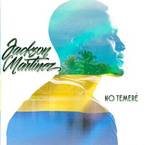 No Temeré by Jackson Martinez