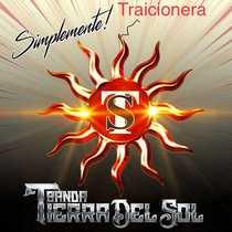 Traicionera by Simplemente Banda Tierra Del Sol