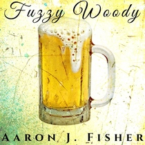 Fuzzy Woody by Aaron J. Fisher