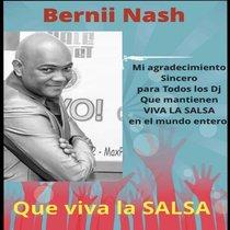 Que Viva la Salsa by Bernii Nash