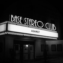 Against by Base Stereo Club