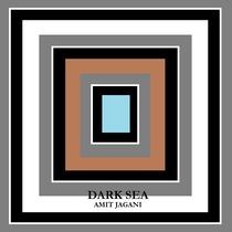 Dark Sea by Amit Jagani